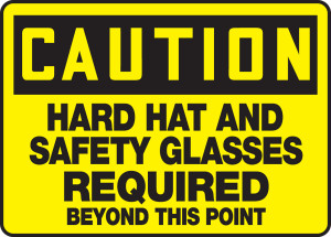 """OSHA Safety Sign - CAUTION: Hard Hat And Safety Glasses Required Beyond This Point, 10"""" x 14"""", Pack/10"""