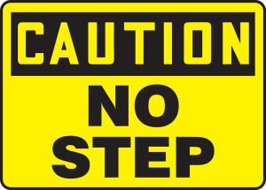 "OSHA Safety Sign - CAUTION: No Step, 10"" x 14"", Pack/10"