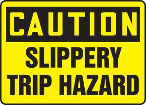 "OSHA Safety Sign - CAUTION: Slippery Trip Hazard, 10"" x 14"", Pack/10"