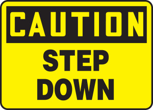"""OSHA Safety Sign - CAUTION: Step Down, 10"""" x 14"""", Pack/10"""
