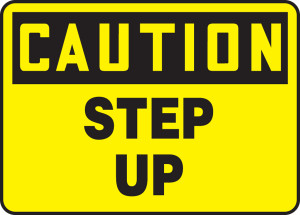 """OSHA Safety Sign - CAUTION: Step Up, 10"""" x 14"""", Pack/10"""
