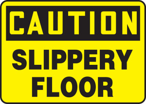 "OSHA Safety Sign - CAUTION: Slippery Floor, 10"" x 14"", Pack/10"