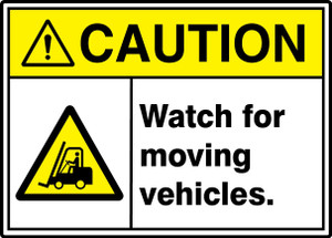 "ANSI ISO Safety Sign - CAUTION: Watch For Moving Vehicles., 10"" x 14"", Pack/10"