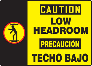 """Bilingual OSHA Safety Sign - CAUTION: Low Headroom, 10"""" x 14"""", Pack/10"""