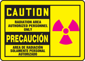 "Bilingual OSHA Safety Sign - CAUTION: Radiation Area - Authorized Personnel Only, 10"" x 14"", Pack/10"