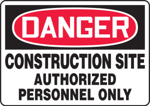 """OSHA Safety Sign - DANGER: Construction Site - Authorized Personnel Only, 10"""" x 14"""", Pack/10"""