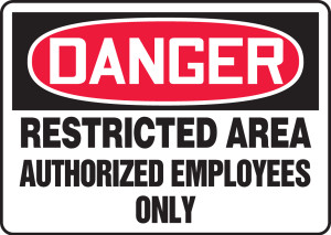 """OSHA Safety Sign - DANGER: Restricted Area - Authorized Employees Only, 10"""" x 14"""", Pack/10"""