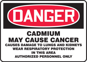 "OSHA Safety Sign - DANGER: Cadmium May Cause Cancer, 10"" x 14"", Pack/10"