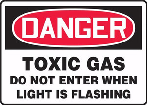 """OSHA Safety Sign - DANGER: Toxic Gas Do Not Enter When Light Is Flashing, 10"""" x 14"""", Pack/10"""