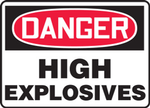 "OSHA Safety Sign - DANGER: High Explosives, 10"" x 14"", Pack/10"