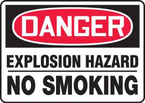"OSHA Safety Sign - DANGER: Explosion Hazard No Smoking, 10"" x 14"", Pack/10"