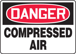 "OSHA Safety Sign - DANGER: Compressed Air, 10"" x 14"", Pack/10"