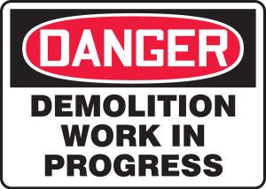 "OSHA Safety Sign - DANGER: Demolition Work In Progress, 10"" x 14"", Pack/10"
