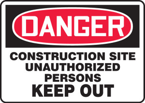 """OSHA Safety Sign - DANGER: Construction Site - Unauthorized Persons Keep Out, 10"""" x 14"""", Pack/10"""