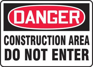 "OSHA Safety Sign - DANGER: Construction Area - Do Not Enter, 10"" x 14"", Pack/10"