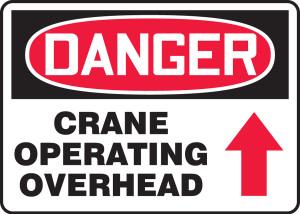 "OSHA Safety Sign - DANGER: Crane Operating Overhead, 10"" x 14"", Pack/10"