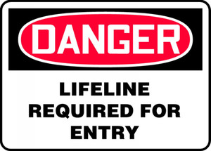"""OSHA Safety Sign - DANGER: Lifeline Required For Entry, 10"""" x 14"""", Pack/10"""