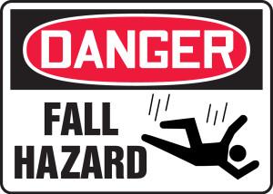 "OSHA Safety Sign - DANGER: Fall Hazard, 10"" x 14"", Pack/10"