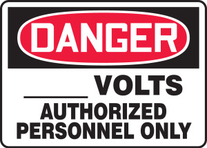 """OSHA Safety Sign - DANGER: ___ Volts - Authorized Personnel Only, 10"""" x 14"""", Pack/10"""