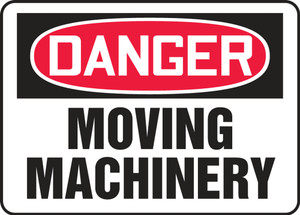 """OSHA Danger Safety Sign - Moving Machinery, 10"""" x 14"""", Pack/10"""