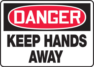 "OSHA Danger Safety Sign - Keep Hands Away, 10"" x 14"", Pack/10"