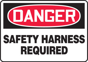 """OSHA Safety Sign - DANGER: Safety Harness Required, 10"""" x 14"""", Pack/10"""