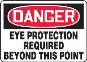 "OSHA Safety Sign - DANGER: Eye Protection Required Beyond This Point, 10"" x 14"", Pack/10"