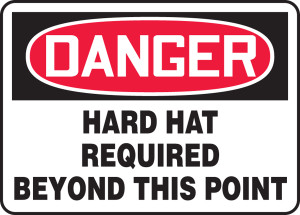 "OSHA Safety Sign - DANGER: Hard Hat Required Beyond This Point, 10"" x 14"", Pack/10"