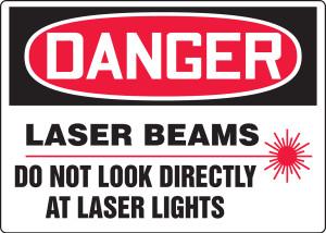 "OSHA Safety Sign - DANGER: Laser Beams - Do Not Look Directly At Laser Lights, 10"" x 14"", Pack/10"