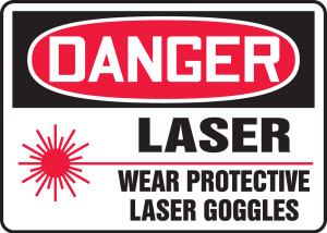 """OSHA Safety Sign - DANGER: Laser - Wear Protective Goggles, 10"""" x 14"""", Pack/10"""