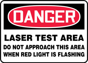 "OSHA Safety Sign - DANGER: Laser Test Area - Do Not Approach This Area When Red Light Is Flashing, 10"" x 14"", Pack/10"