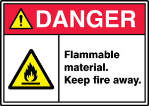 "ANSI ISO Safety Sign - DANGER: Flammable Material - Keep Fire Away., 10"" x 14"", Pack/10"