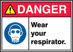 "ANSI ISO Safety Sign - DANGER: Wear Your Respirator., 10"" x 14"", Pack/10"