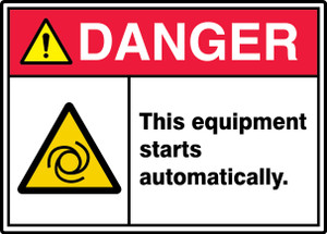 """ANSI ISO Safety Sign - DANGER: This Equipment Starts Automatically., 10"""" x 14"""", Pack/10"""