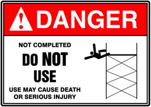 "ANSI Safety Sign - DANGER: Construction SIte - Not Completed - Do Not Use, 10"" x 14"", Pack/10"
