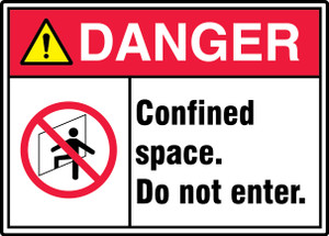 "ANSI ISO Safety Sign - DANGER: Confined Space - Do Not Enter, 10"" x 14"", Pack/10"