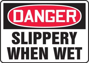 """OSHA Safety Sign - DANGER: Slippery When Wet, 10"""" x 14"""", Pack/10"""
