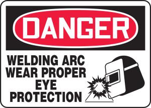 "OSHA Safety Sign - DANGER: Welding Arc - Wear Proper Eye Protection, 10"" x 14"", Pack/10"