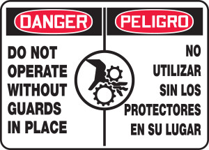 """Bilingual OSHA Safety Sign - DANGER: Do Not Operate Without Guards In Place, 10"""" x 14"""", Pack/10"""