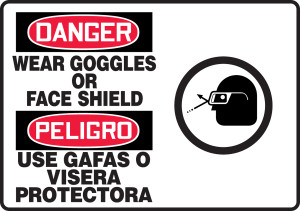 """Bilingual OSHA Safety Sign - DANGER: Wear Goggles Or Face Shield, 10"""" x 14"""", Pack/10"""