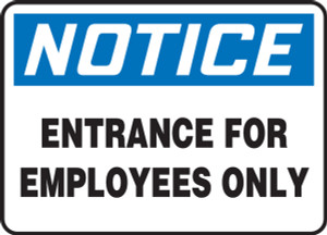 """OSHA Safety Sign - NOTICE: Entrance For Employees Only, 10"""" x 14"""", Pack/10"""