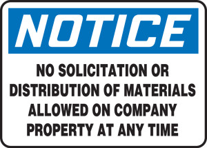 """OHSA Safety Sign - NOTICE: No Solicitation Or Distribution Of Materials, 10"""" x 14"""", Pack/10"""