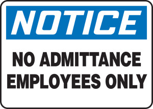 """OSHA Safety Sign - NOTICE: No Admittance - Employees Only, 10"""" x 14"""", Pack/10"""