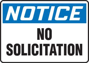 "OSHA Safety Sign - NOTICE: No Solicitation, 10"" x 14"", Pack/10"