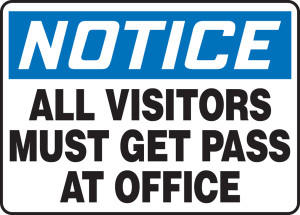 """OSHA Safety Sign - NOTICE: All Visitors Must Get Pass At Office, 10"""" x 14"""", Pack/10"""