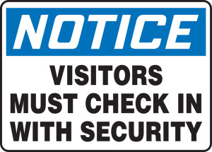 """OSHA Safety Sign - NOTICE: Visitors Must Check In With Security, 10"""" x 14"""", Pack/10"""