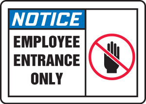 """OSHA Safety Sign - NOTICE: Employee Entrance Only, 10"""" x 14"""", Pack/10"""