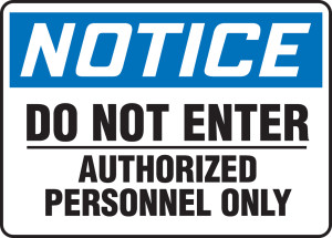 """OSHA Notice Saftey Sign: Do Not Enter Authorized Personnel Only, 10"""" x 14"""", Pack/10"""