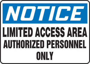 """OSHA Safety Sign - NOTICE: Limited Access Area Authorized Personnel Only, 10"""" x 14"""", Pack/10"""