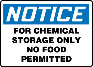 "OSHA Safety Sign - NOTICE: For Chemical Storage Only No Food Permitted, 10"" x 14"", Pack/10"